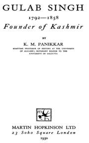 gulab-singh-1792-1858-founder-of-kashmir-by-k-m-panikkar