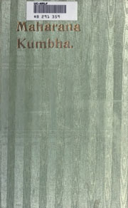 Maharana-Kumbha-sovereign-soldier-scholar-by-Sarda-Har-Bilas