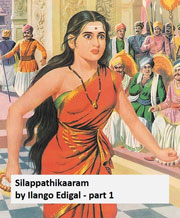 Silappathikaaram-by-Ilango-Edigal-part-1