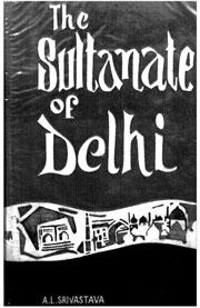the-sultanate-of-delhi-711-1526-a-d