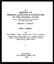 a-history-of-persian-language-and-literature-at-the-mughal-court-babur-to-akbar-by-muhammad-abdul-ghani