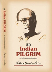 an-indian-pilgrim-autobiography
