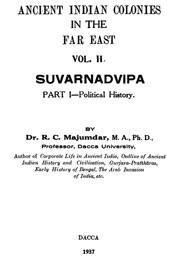 ancient-indian-colonies-in-the-far-east-suvarnadvipa