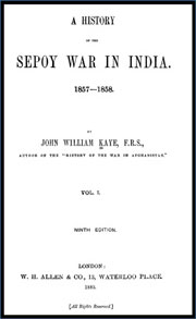india-mutiny-of-1858-by-kayes-and-mallesons-vol-1
