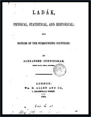 ladak-physical-statistical-and-historical-with-notices-of-the-surrounding-countries-by-alexander-cunningham