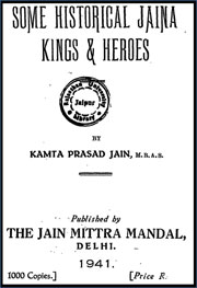 Some-historical-Jaina-kings-and-heros-by-Kamta-Prasad-Jain