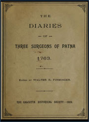 the-diaries-of-three-surgeons-of-patna-1763-by-walter-kelly-firminger