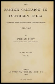 the-famine-campaign-in-southern-india-madras-and-bombay-presidencies-and-province-of-mysore-1876-1878-by-william-digby-volume-2