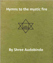 Hyms-to-the-mystic-fire-by-Shre-Aurobindo